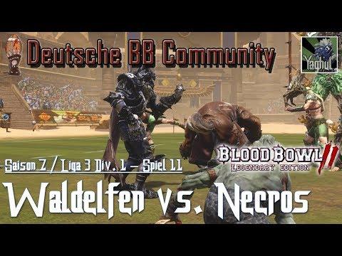 Bloodbowl 2 | Waldelfen vs. Nekromanten | DBBL | Saison 7 Liga 3 Div.1 | Spiel 11