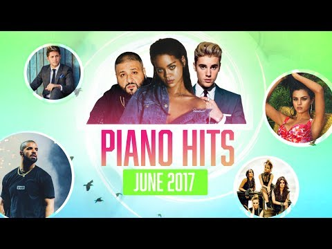 Piano Hits June 2017:  Over 1hr of Billboard hits