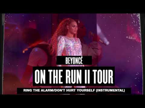 Beyoncé - Ring The Alarm/Don't Hurt Yourself (Instrumental At On The Run II Tour)