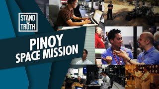 Stand for Truth: Mga Pinoy, bida sa space mission!
