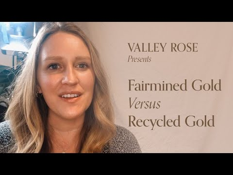 Fairmined Gold vs. Recycled Gold: Which is More Ethical & Sustainable for Jewelry?