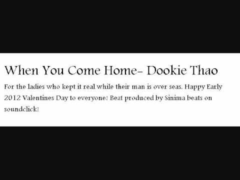 When You Come Home- Dookie Thao