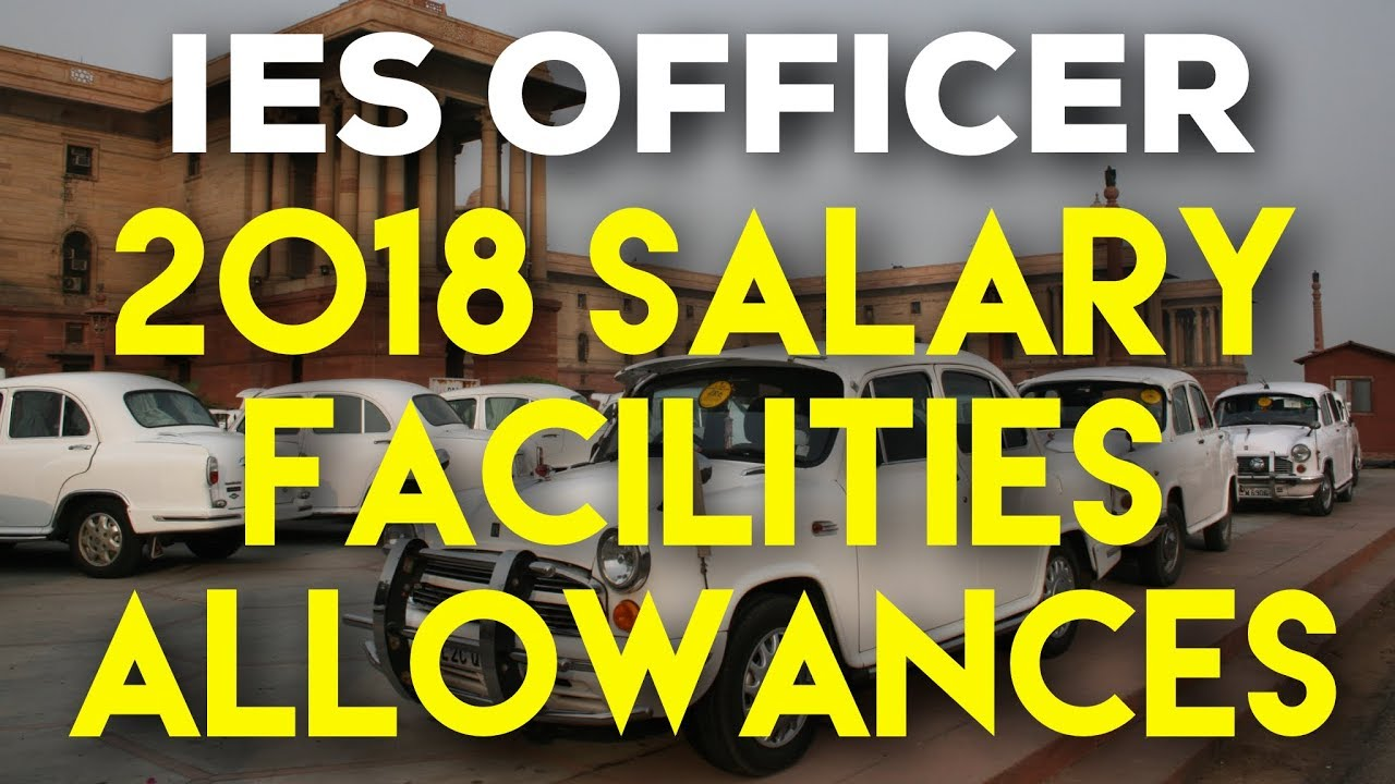 IES 2019-20 Officer Salary + Facility After 7th Pay