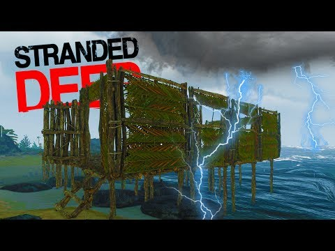 BUILDING A BASE IN A NEVER ENDING TYPHOON! Raft Motor Installed - Stranded Deep 2017 Gameplay Part 6