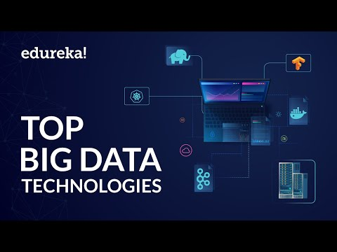 Top Big Data Technologies | Big Data Tools Tutorial | Big Data Hadoop Training | Edureka