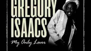 gregory isaacs my only lover