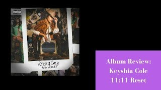 Men Need To Treat Women Right: Keyshia Cole 11:11 Rest Album Review