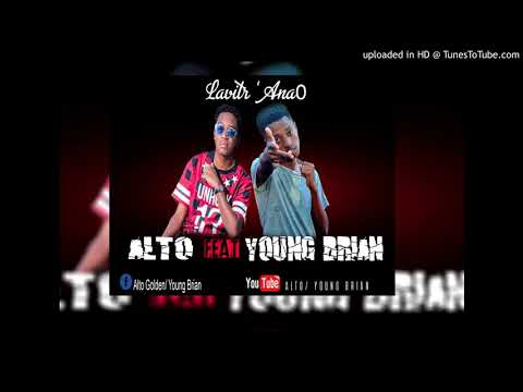 ALto feat Young Brian - Lavitra anao [Official audio] Vevo gasy