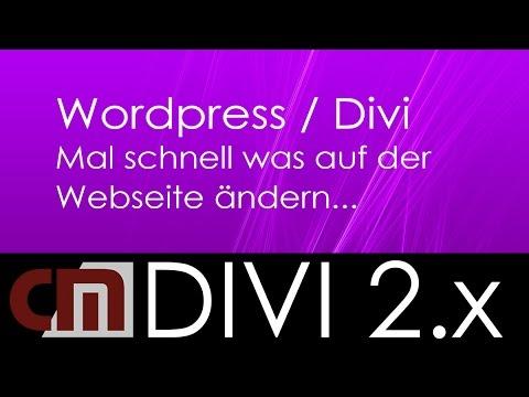 WordPress Theme Divi –  Mal schnell was auf der Webseite ändern