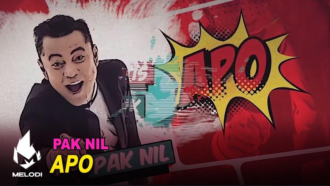 Apo - Pak Nil | Melodi (2020)