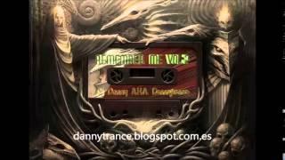 Las Mejores cantaditas de la RUTA DEL BAKALAO - Remember Me Vol.2 - Dannytrance Sesion - Video