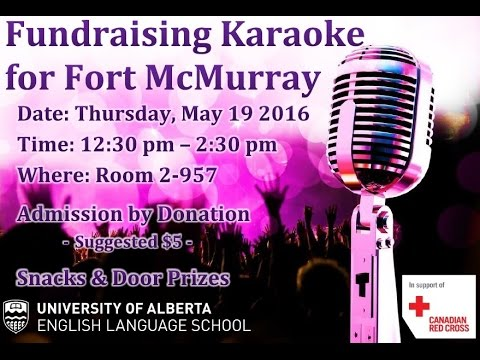 Fundraising Karaoke for Fort McMurray