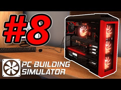 FIXING COMPUTERS for MONEY is AWESOME!! - PC Building Simulator Gameplay - Ep. 8