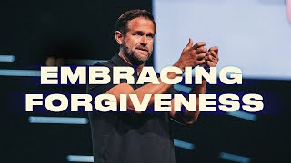 Embracing Forgiveness   GETTING OVER IT   Kyle Idleman