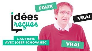 Quand Josef Schovanec casse les idées reçues sur l'autisme