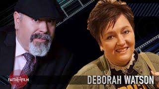 Faith On Film #76 Deborah Watson