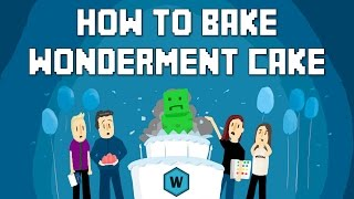 How to Bake A Wonderment Cake