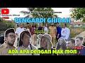 """PENGABDI GHIBAH Session 2 """"ADA APA DENGAN MAK MON Part 2"""""""