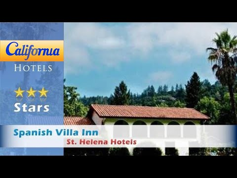 Spanish Villa Inn, St. Helena Hotels - California