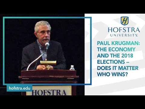 Paul Krugman: The Economy and the 2018 Elections -- Does It Matter Who Wins?