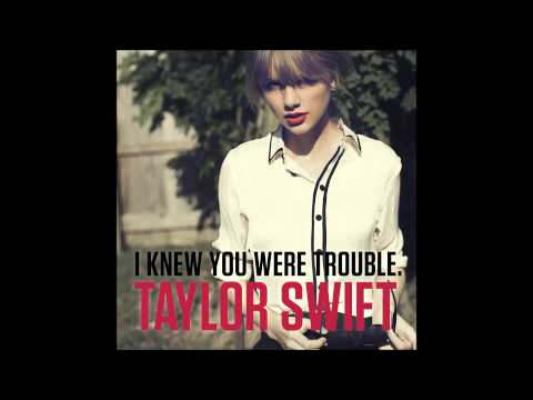 Taylor Swift - I Knew You Were Trouble (Male Version)