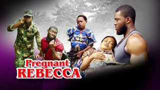Rebecca The Pregnant Woman - Latest Rebecca Comedy 2019 Newest Nollywood Movies