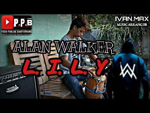 lily#alan-walker#(cover-kendang).versi-gandrung-kuntulan.by=cak-priyo'