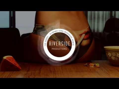 The Doors   Alabama Song Riverside Remix