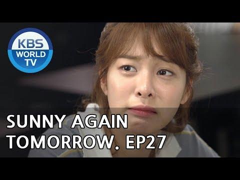 Sunny Again Tomorrow   내일도 맑음 - Ep.27 [SUB : ENG,CHN / 2018.06.20]