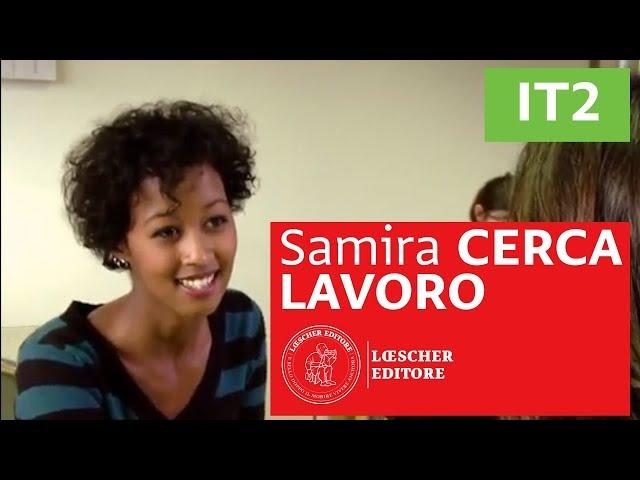 Italiano L2 - Samira cerca lavoro