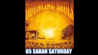 The Bouncing Souls - The Gold Record 2006 (Full Album)