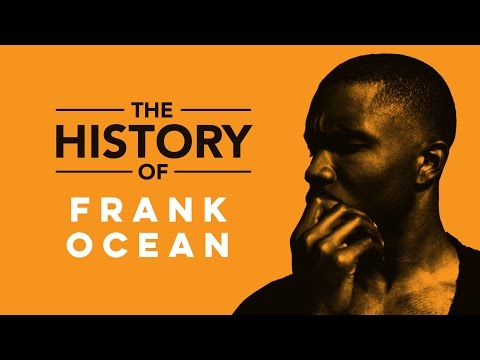 The History of Frank Ocean