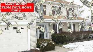 5 Ways To Make Money From Your Home | Passive Income | Turn your home into a money machine