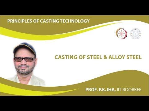 Casting of steel & alloy steel