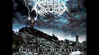Mummified In Circuitry - Echoes of Morality