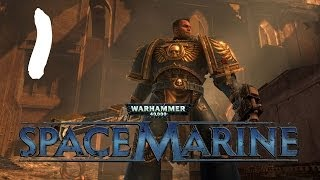 Let's Play Warhammer 40K : Space Marine - Episode 1 - Zoggin' Time