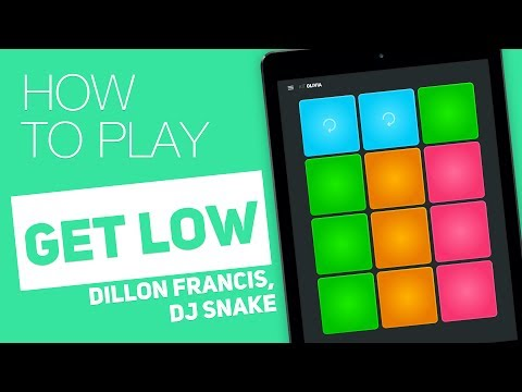 How to play: GET LOW (Dillon Francis, DJ Snake) - SUPER PADS - Olivia Kit