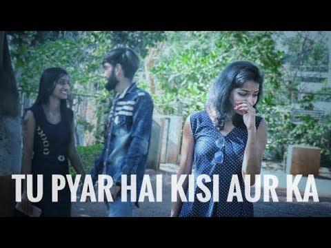 Tu Pyar Hai Kisi Aur Ka | New Version Song By Rahul Jain | Love Story |