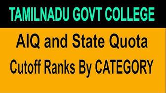 TAMILNADU Medical Government Colleges AIQ/STATE QUOTA Cutoff Ranks | NEET 2018