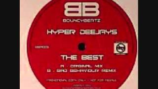 Hyper Deejays - The Best (Bad Behaviour Remix)