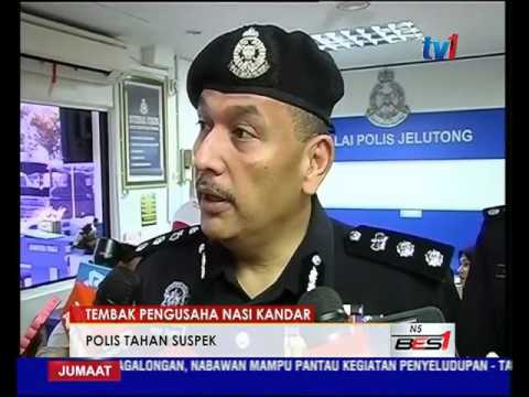 POLIS TELAH MENAHAN SUSPEK TEMBAK PENGUSAHA NASI KANDAR [12 FEB 2016]