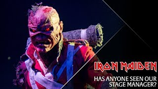Iron Maiden - Has anyone seen our stage manager?