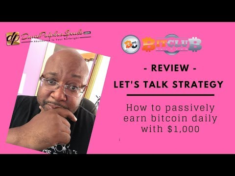 Bitclub Network Review - Let's Talk Strategy - How to passively earn bitcoin daily with $1,000