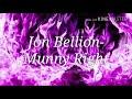 Jon Bellion-Munny Right