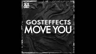 Gosteffects - Move You (Original Mix) [FREE DOWNLOAD]