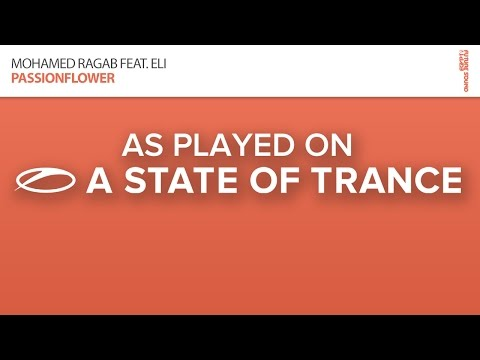 Mohamed Ragab feat. Eli - Passionflower (ReOrder Remix) [A State Of Trance Episode 690]