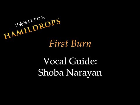 Hamildrop - First Burn - Vocal Guide: Shoba Narayan
