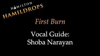 Hamildrop - First Burn - Vocal Guide: Shoba Narayan Mp3
