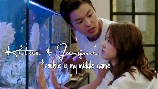 MND ► Trouble is my middle name (Kitae♥Jangmi)
