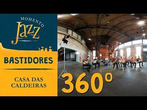 Uma Orquestra Em 360° Na Casa Das Caldeiras | Bastidores Momento Jazz